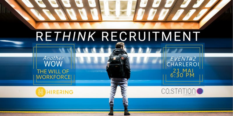 Co.Station Events |Rethink Recruitment | the Will of Workforce Event