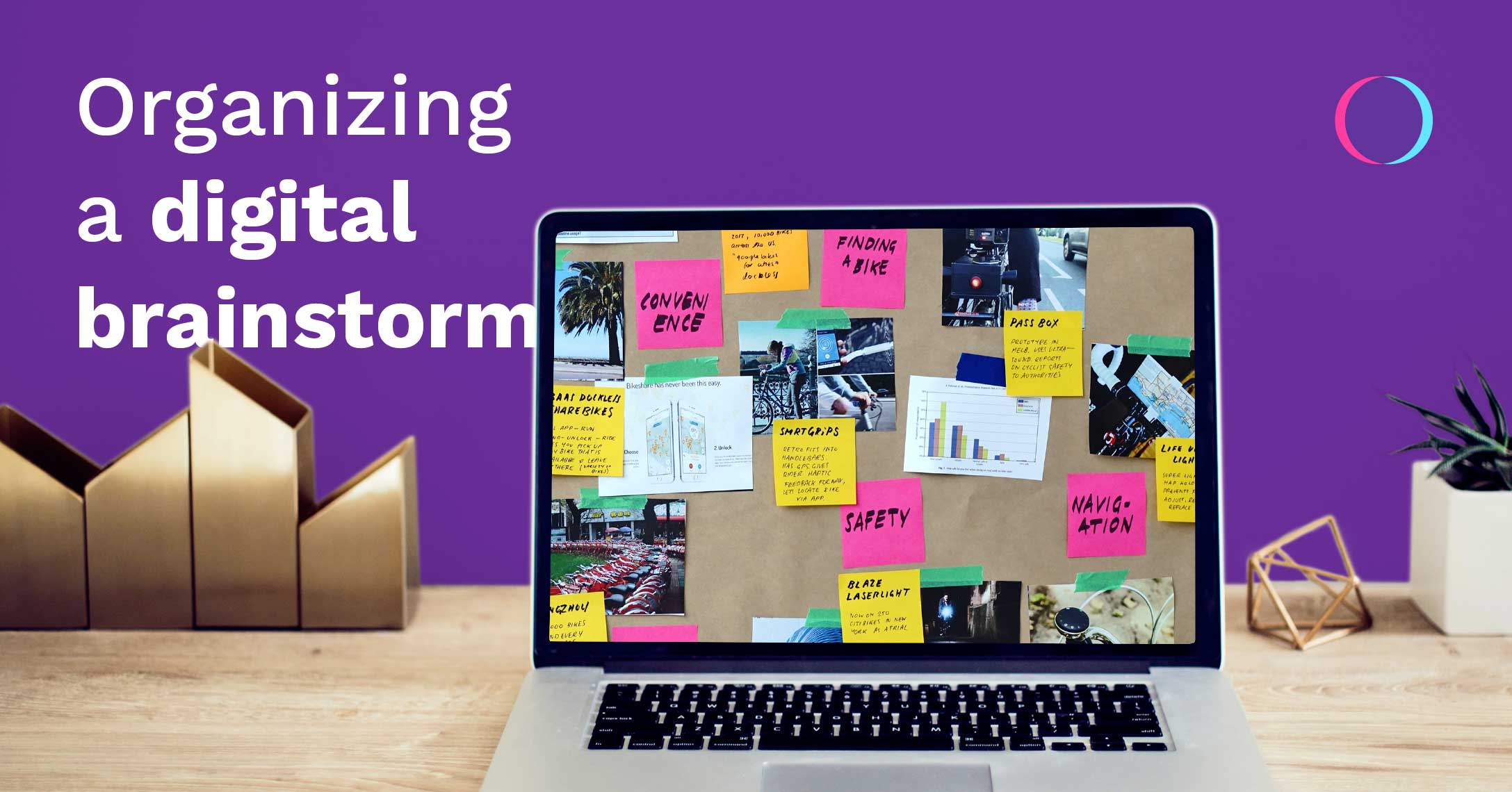 Co.Station | Organizing a digital brainstorm: how to use digital tools to their fullest